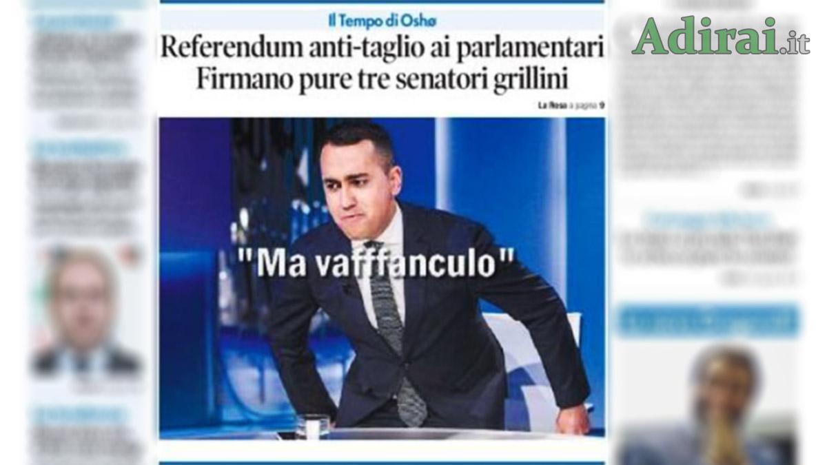 referndum taglio dei parlamentari di maio ma vaffa prima pagina il tempo