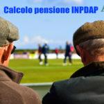 Calcolo Pensione ex Inpdap, pensionati e dipendenti pubblici