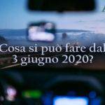 3 giugno 2020 - Cosa si può fare, Spostamenti, divieti e obblighi