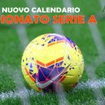 Nuovo Calendario del Campionato Serie A, data e orari delle partite
