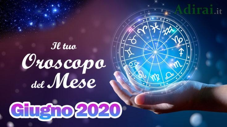 oroscopo del mese di giugno 2020 per tutti i segni zodiacali