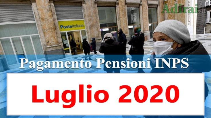 pagamento pensioni inps luglio 2020  e pensione quattordicesima in banca e poste
