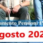 Pensioni agosto 2020 aumento con invalidità 100% - Calendario accredito Pagamento Inps