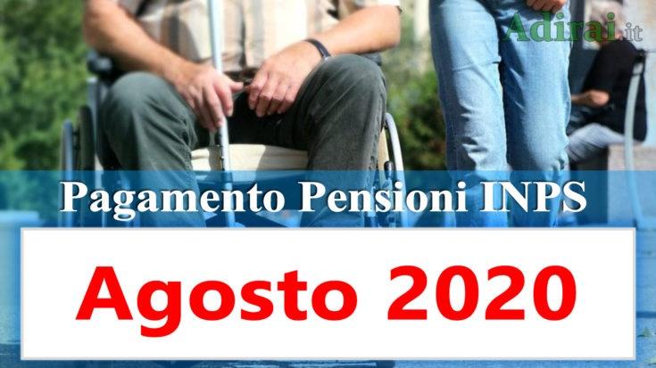 pagamento pensioni inps agosto 2020 e aumento pensione invalidità in banca e poste