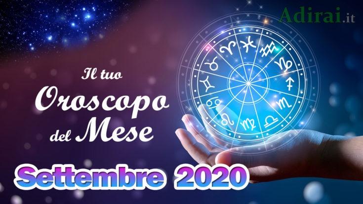 oroscopo del mese settembre 2020 - tutti i segni zodiacali