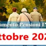 Pagamento pensioni ottobre 2020 in anticipo Calendario accredito Inps