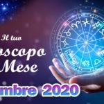 Oroscopo del mese di Dicembre 2020 Amore, Lavoro e Salute segno per segno