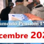 Calendario pagamento pensioni Inps dicembre 2020 in anticipo e data accredito