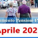 Calendario pagamento pensioni Inps di aprile 2021 in anticipo data accredito