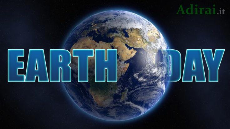 giornata della terra earth day 22 aprile