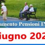 Calendario pagamento pensioni Inps di giugno 2021 in anticipo data accredito