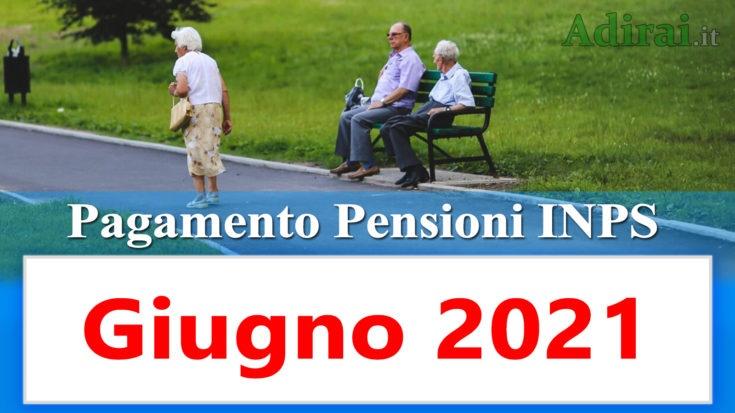 pagamento pensioni inps di giugno 2021 in anticipo in banca e in poste