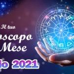 Oroscopo del mese di Luglio 2021 Amore, Lavoro e Salute segno per segno
