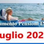 Calendario pagamento pensioni Inps di luglio 2021 in anticipo data accredito