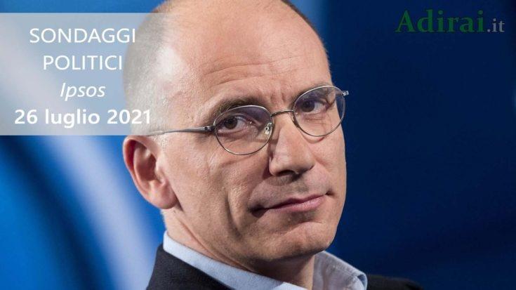 ultimi sondaggi politici 26 luglio 2021 ipsos - intenzioni di voto di tutti i partiti italiani