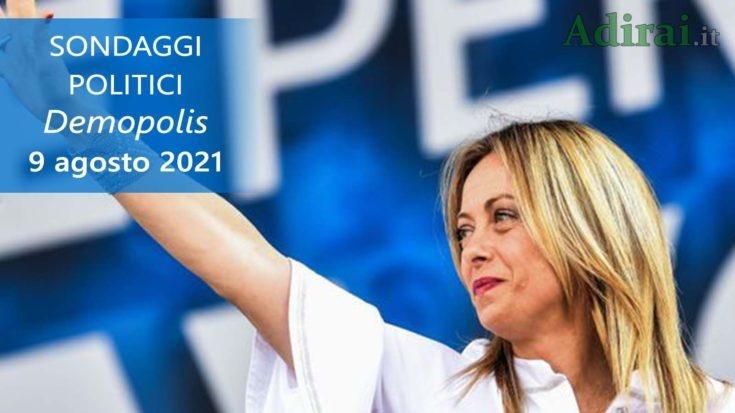 ultimi sondaggi politici 9 agosto 2021 demopolis - intenzioni di voto di tutti i partiti italiani